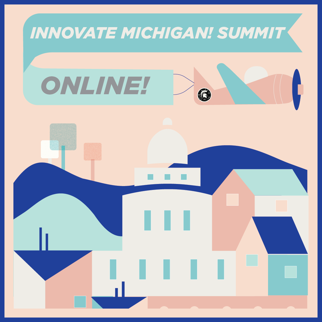 Innovate Michigan! Summit Online!